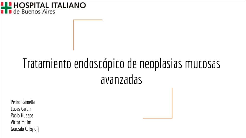 Tratamiento-endoscópico-de-neoplasias-mucosas-avanzadas